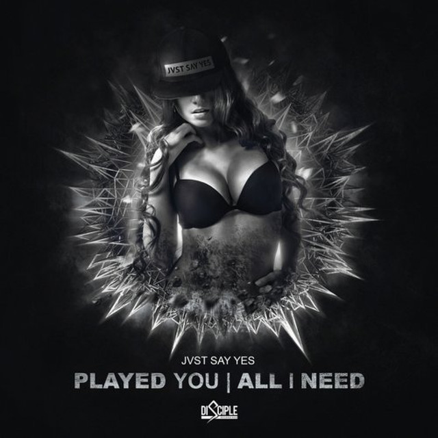 Played You / All I Need