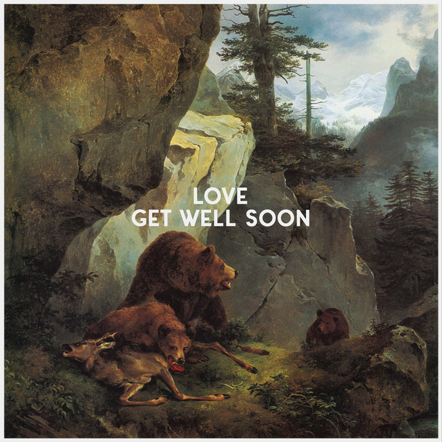 Album cover for LOVE by Get Well Soon