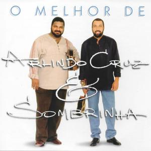 O Melhor de Arlindo Cruz & Sombrinha album