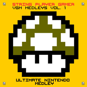 VGM Medleys Vol.1 - Ultimate Nintendo Medley Albumcover