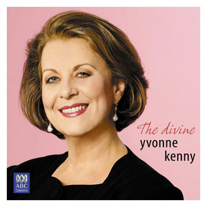The Divine Yvonne Kenny - Irving Berlin