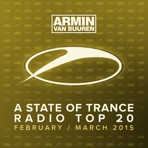 A State Of Trance Radio Top 20 - February / March 2015 (Including Classic Bonus Track) Albumcover