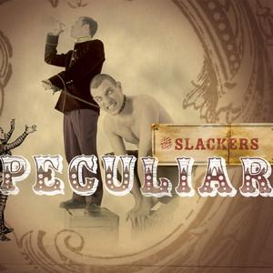 Peculiar - Slackers
