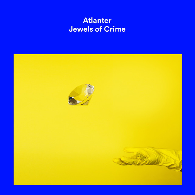 Album cover for Jewels of Crime by Atlanter