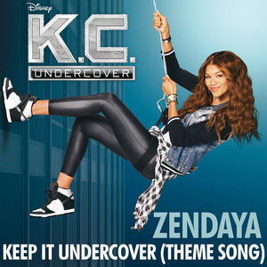 """Keep It Undercover (Theme Song From """"K.C. Undercover"""") Albümü"""