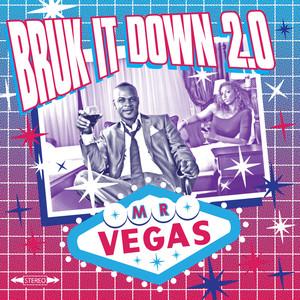 Bruk It Down 2.0 album