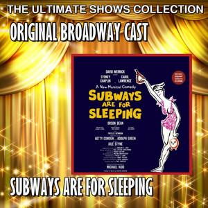 Original Broadway Cast: Subways Are For Sleeping album