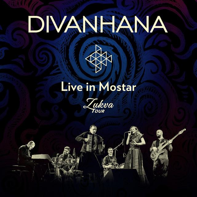 Album cover for Live In Mostar (Zukva Tour) by Divanhana