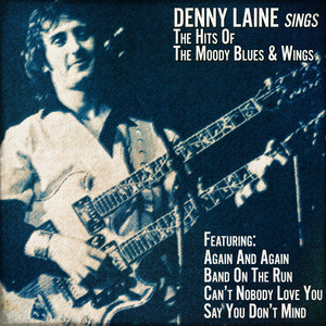 Denny Laine Sings the Hits of the Moody Blues and Wings album