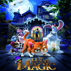 The House of Magic (Original Motion Picture Soundtrack) Albümü