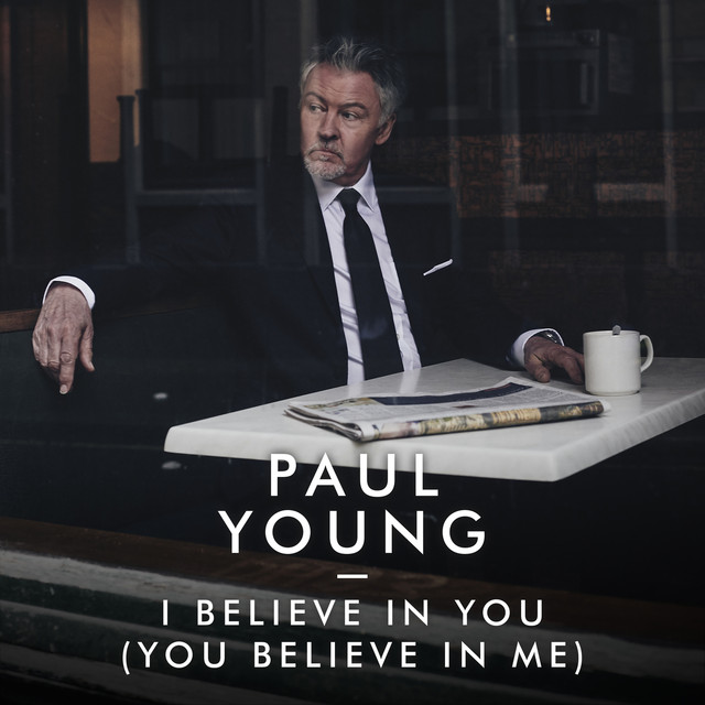 I Believe In You (You Believe In Me)