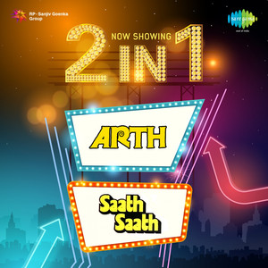 2 in 1: Arth and Saath Saath Albümü