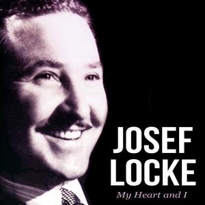 Josef Locke - My Heart & I album