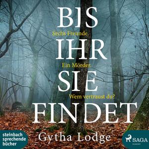 Bis ihr sie findet (Ungekürzt) Audiobook