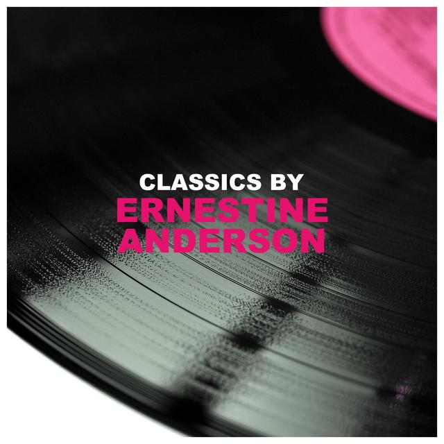 Ernestine Anderson Classics by Ernestine Anderson album cover