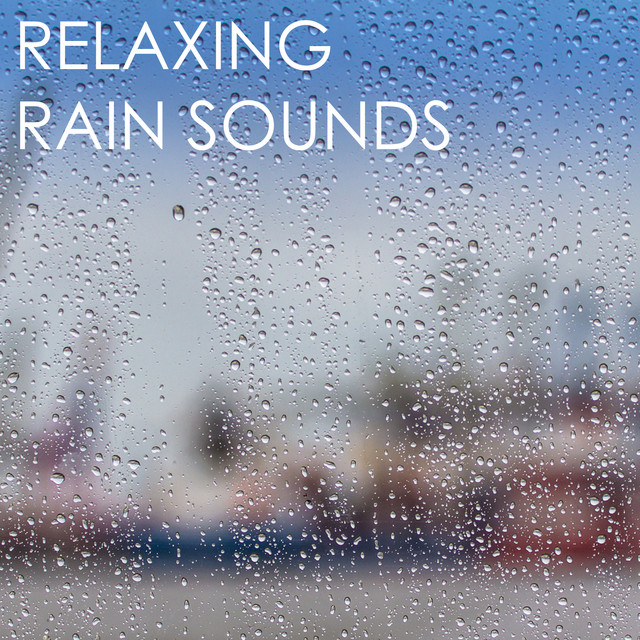 Relaxing Rain Sounds Albumcover