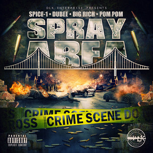 Spray Area (feat. Pom Pom) - Single