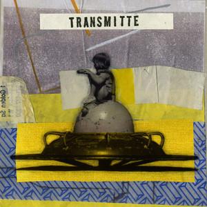 Transmitte (These Things) album