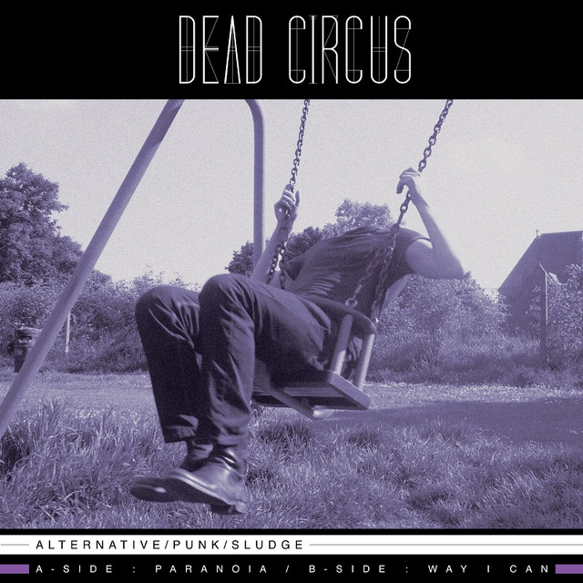Dead Circus tickets and 2018 tour dates