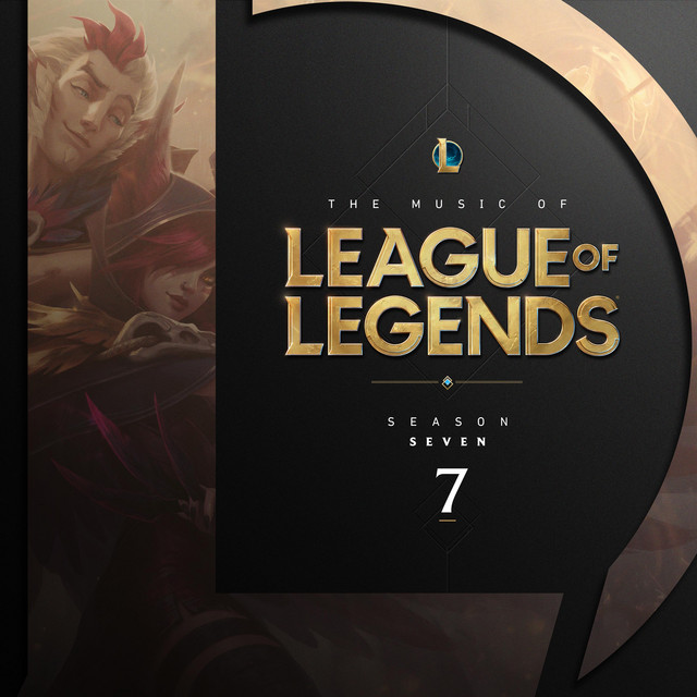The Music of League of Legends - Season 7