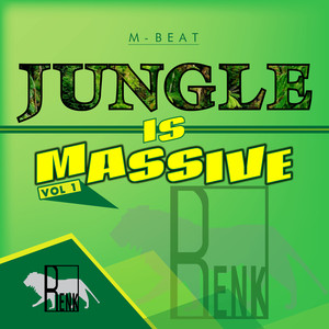 Jungle is Massive, Vol. 1