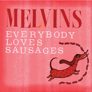 Everybody Loves Sausages album