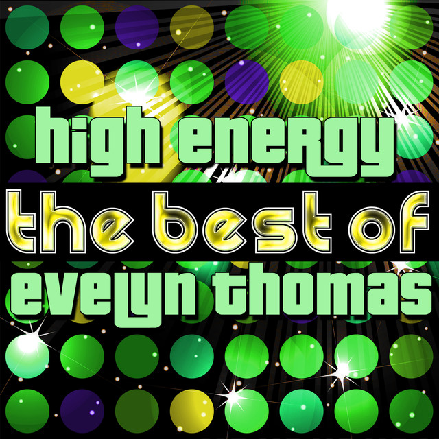 High Energy - The Best of Evelyn Thomas