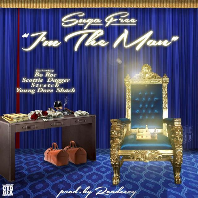 I'm the Man (feat. Bo Roc, Scottie Dagger, Stretch & Young Dove Shack) - Single