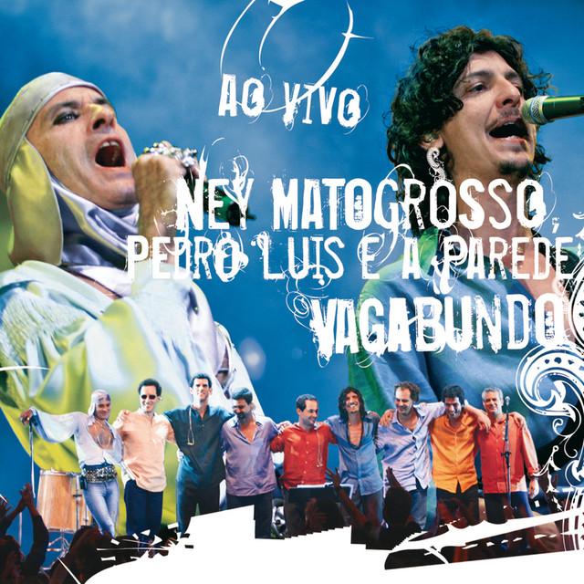Ney Matogrosso, Pedro Luís e a parede Vagabundo Ao Vivo album cover