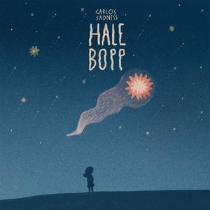 Hale Bopp - Carlos Sadness