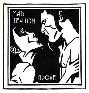 Above - Mad Season