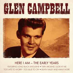Glen Campell- Here I Am- The Early Years album