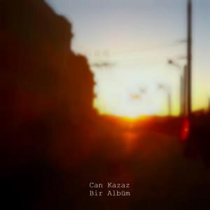 Bir Albüm - Can Kazaz