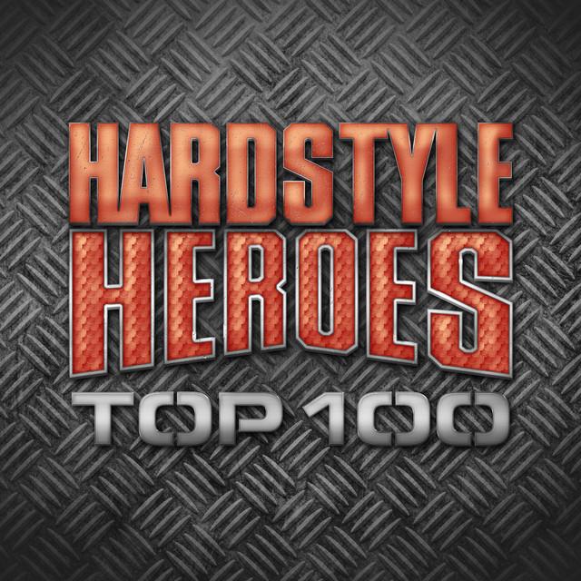 Hardstyle Heroes Top 100
