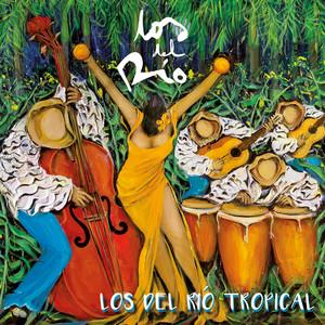Los Del Río Tropical