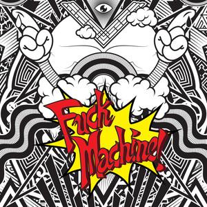 Fuck Machine Albumcover