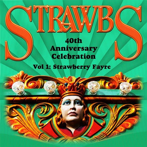 40th Anniversary Celebration Vol 1: Strawberry Fayre