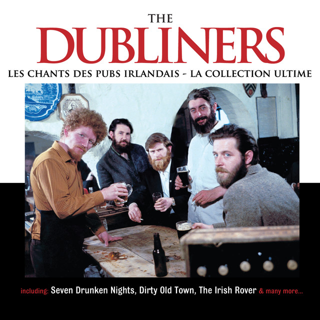 Les Chants des Pubs Irlandais - La Collection Ultime