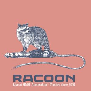 Racoon - Live at HMH, Amsterdam - Theatre show 2016 album