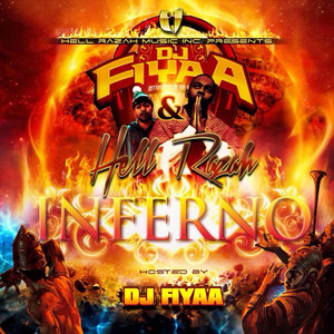 Inferno (Hosted by DJ Fiyaa)