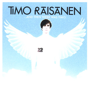 TIMO RÄISÄNEN, About You Now på Spotify