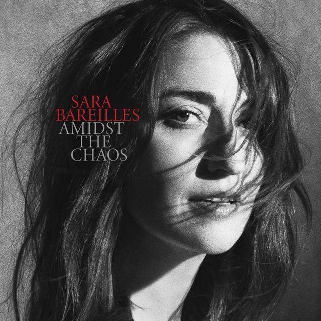 Album cover for Amidst the Chaos by Sara Bareilles