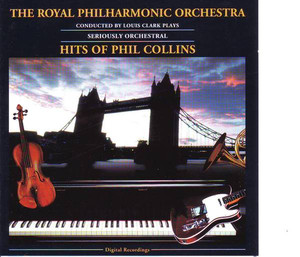 Seriously Orchestral... Hits Of Phil Collins album