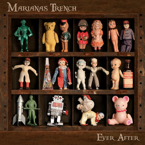 Ever After - Marianas Trench