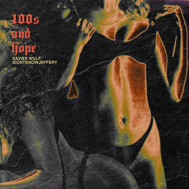 100s and Hope (feat. IDontKnowJeffery)