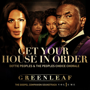 Dottie Peoples, The Peoples Choice Chorale Get Your House in Order cover