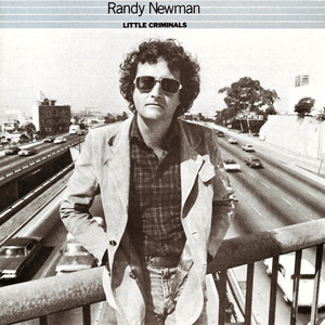 Little Criminals - Randy Newman