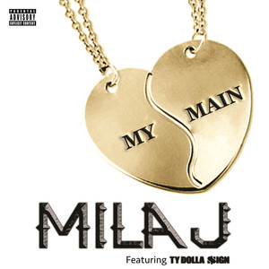 Mila J, Ty Dolla $ign My Main cover