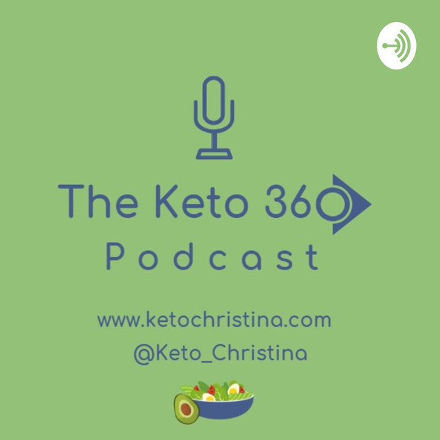 The Keto 360 Podcast On Spotify