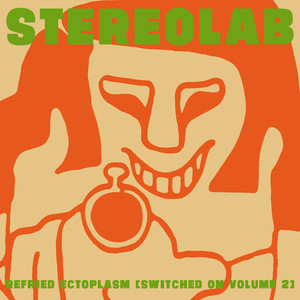 Refried Ectoplasm (Switched On, Volume 2) album